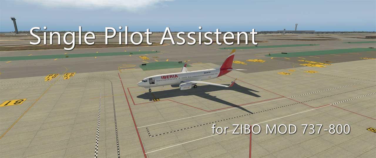 Single Pilot Assistant for ZIBO MOD 737-800 - Utilities - X